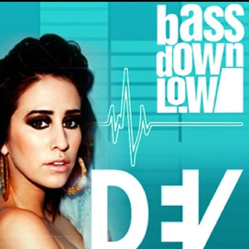 DEV - Bass Down Low (oDEVA´s X-Qlusive Remix)