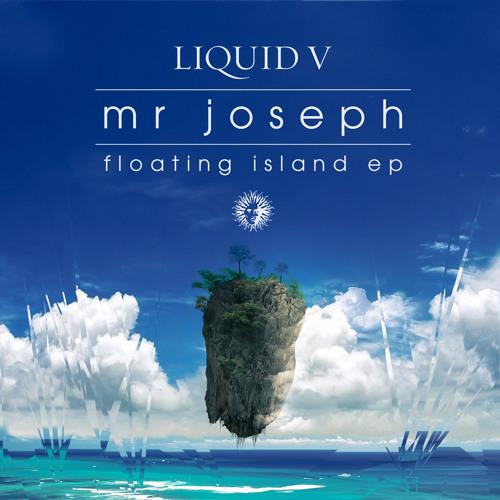 Mr Joseph - Floating Island feat. Pennygiles [Liquid V]