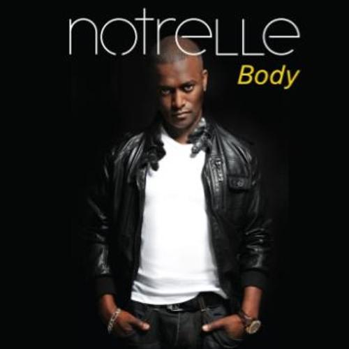 Notrelle - 'Body' (Super Stylers Radio Edit) - Hush Music