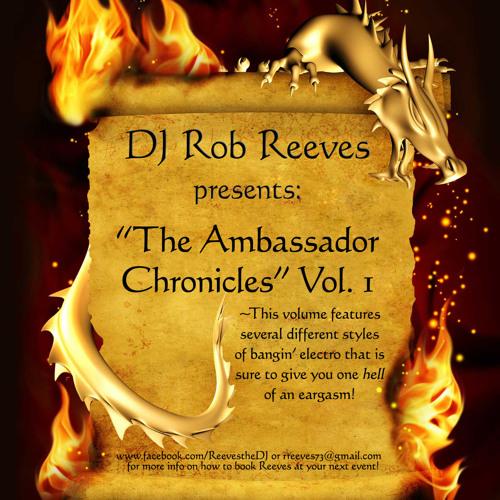 Rob Reeves - The Ambassador Chronicles vol 1 (mixtape)