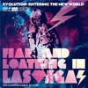 Fear, and loathing in las vegas - evolution ~entering the new world~