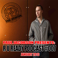 Paul Jacobson Pres. R U Ready #007 - January 2013