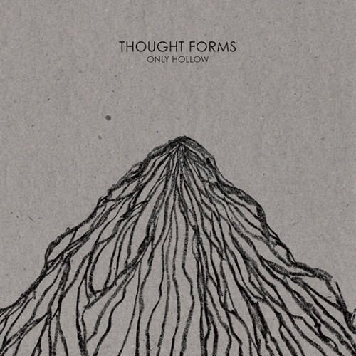 Thought Forms - Only Hollow