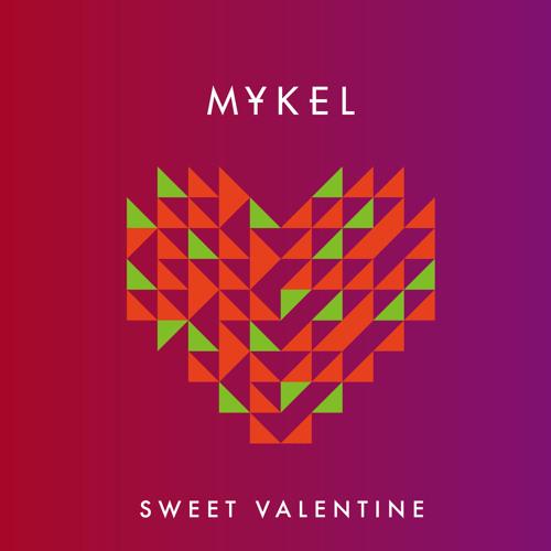 Mykel - Sweet Valentine (feat Ati Fisher)