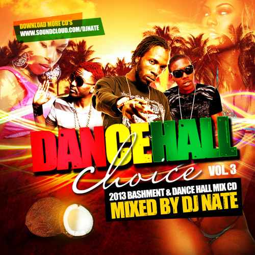 Good Girl I Can Be Yours Feat Boogie Free Download: 2013 Bashment CD By DJ NATE