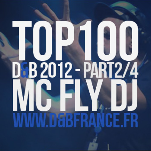 Top 100 DNB 2012 mixed by Mc Fly Dj (PART 2/4)