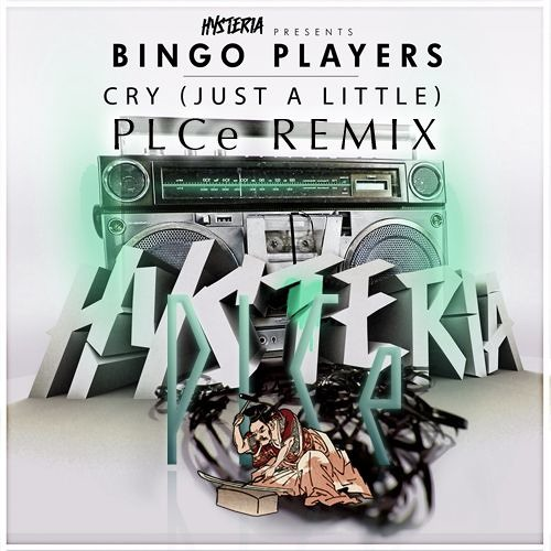 Bingo Players - Cry (Just A Little)(PLCe Remix)[Free Download]