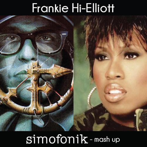 Frankie Hi Nrg vs Missy Elliott - Frankie Hi Elliot (Simofonik Mash up)