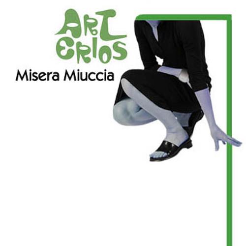 04 - Misera Miuccia - Art Erios - Ti Ricordi... (Antologia 2005/2025)