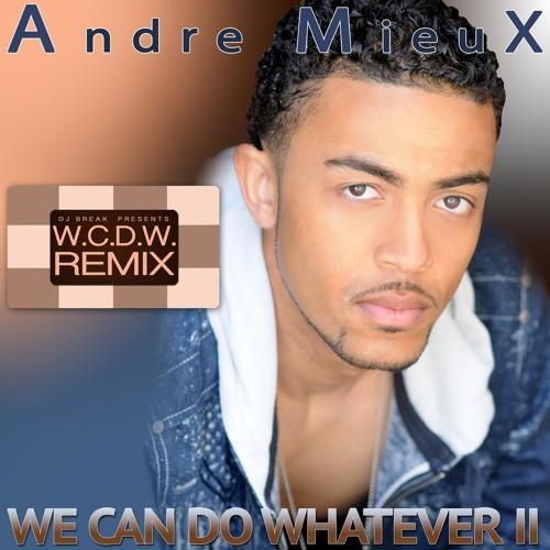 A.M.X. - We Can Do Whatever (DJ Break Remix)