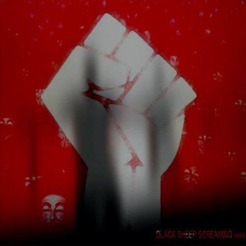 BLACK SHEEP SCREAMING - FREEDOM UPON SLAVERY (2013)