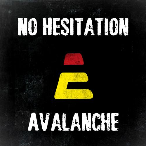 No Hesitation - Avalanche (Original Mix) [iComplex Records]