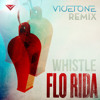 Flo Rida - Whistle (Vicetone Remix)
