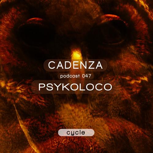 Cadenza Podcast | 047 - Psykoloco (Cycle)