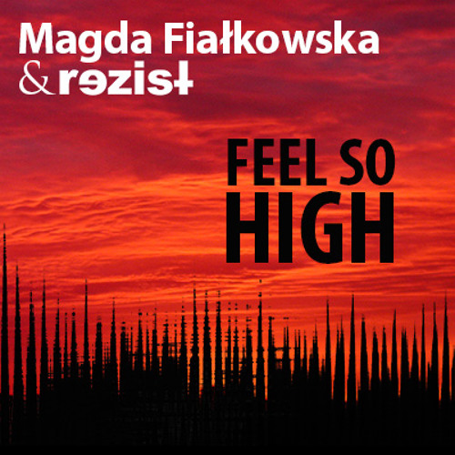 Feel so high (feat. Magda Fiałkowska)