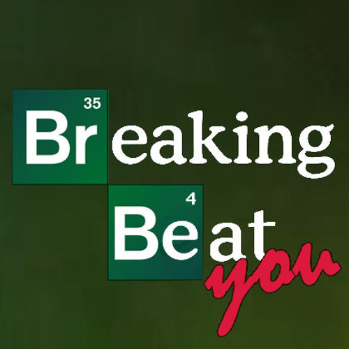 The Breaking Beat (YOU) - Exclusive BREAKBEAT