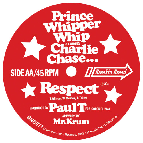 PRINCE WHIPPER WHIP, CHARLIE CHASE AND PAUL T - RESPECT