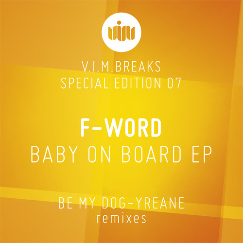 F-Word - Baby On Board (Be My Dog Remix) OUT NOW!