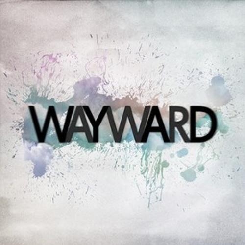 Wayward - Only Flaw