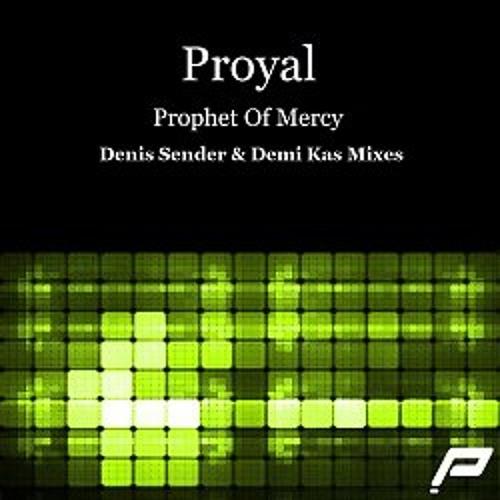 Proyal - Prophet Of Mercy (Demi Kas Dub Remix)
