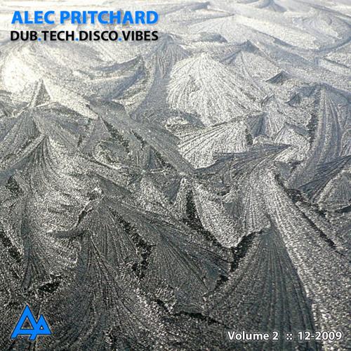 Alec Pritchard pres. Dub.Tech.Disco.Vibes Volume 2a - Dub.Tech Mix (29-12-2009)