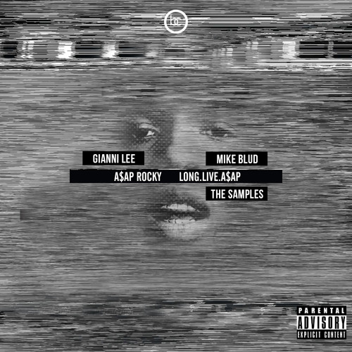 Gianni Lee x Mike Blud - @AsvpxRocky Long.Live.A$AP The Samples ( STREAM )