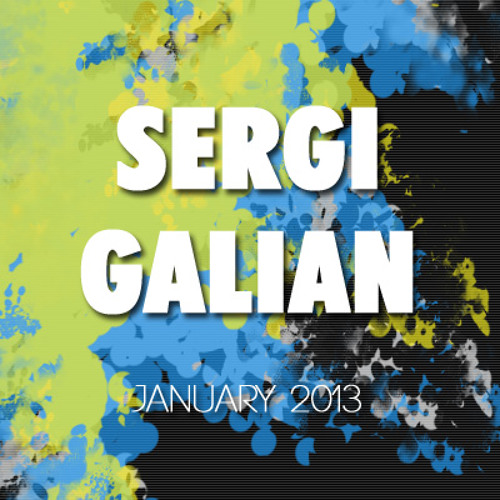 Sergi Galian - January 2013 DOWNLOAD | TRACKLIST