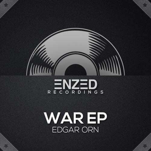 Edgar Orn - War (Original Mix) [Enzed Recordings]
