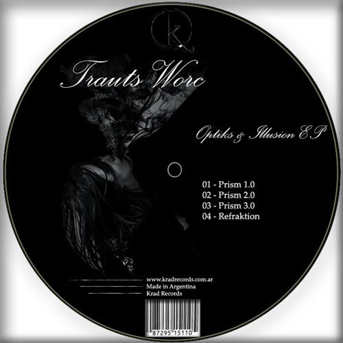 [Krd063] Trauts Worc - Prism 3.0 (Original Mix) [Krad Records]