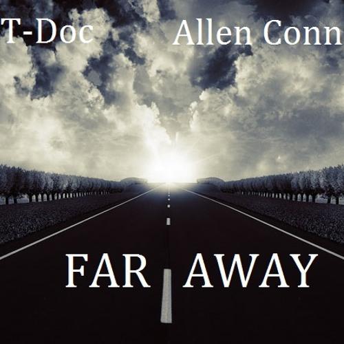 Far away  Ft Allen Conner