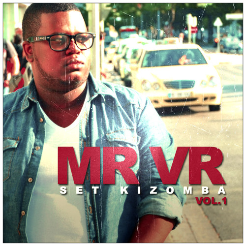 MR VR - SET KIZOMBA VOL.1
