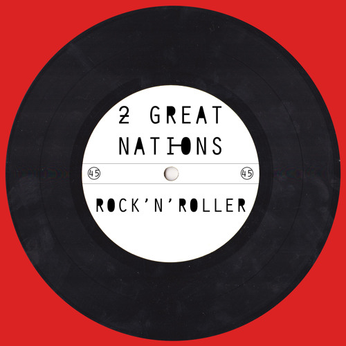 2 Great Nations - Rock'n'Roller