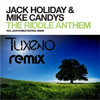 Jack Holiday & Mike Candys - The Riddle Anthem (Tuxevo Remix)