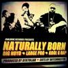 Kool G. Rap feat. Big Noyd & The Large Professor- NATURALLY BORN (prod. by Ayatollah)