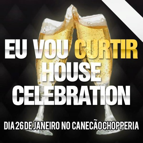 HOUSE CELEBRATION @ B-day | DJs Alysson Monteiro e Paulo Mello