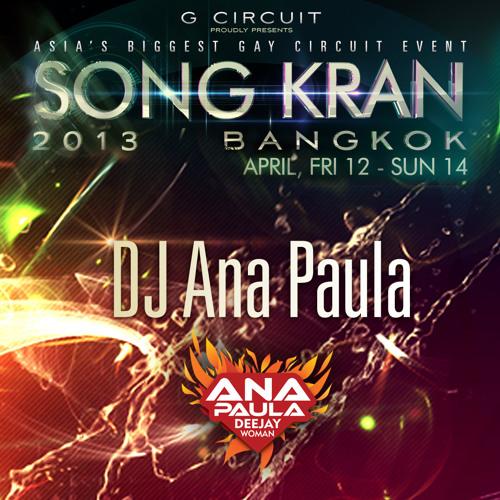 DJ ANA PAULA PRESENTS: SONG KRAN PODCAST