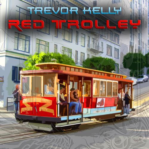 Red Trolley (Original Mix) - Trevor Kelly