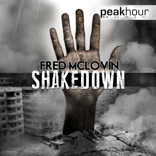 Fred McLovin - Shakedown (Original Mix) [Peakhour Music]