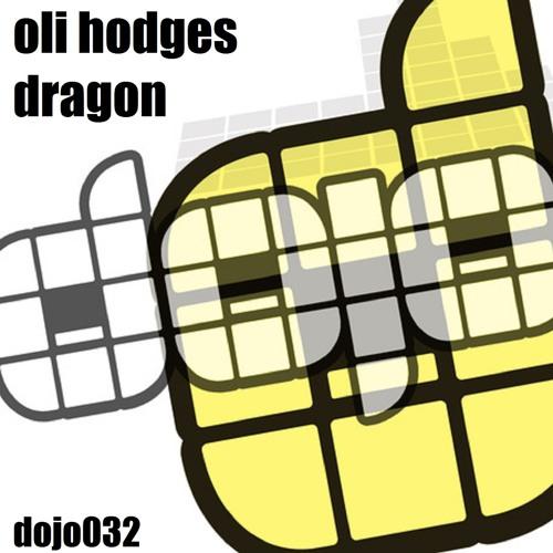 DRAGON - OLI HODGES (DOJO MUSIC) BUY NOW ON BEATPORT