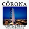 Corona - The Rhythm Of The Night (Sebastien Rebels Remix 2013) FREE DOWNLOAD