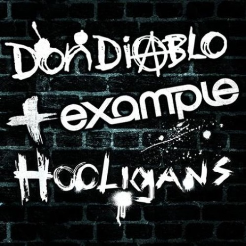 Don Diablo & Example - Hooligans (Original Mix)