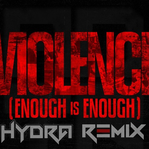 A Day To Remember - Violence (Enough Is Enough) (Hydra Bootleg)