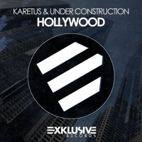 Hollywood by Karetus & Under Construction