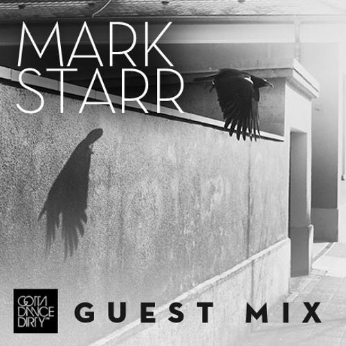 GDD™ Guest Mix: Mark Starr