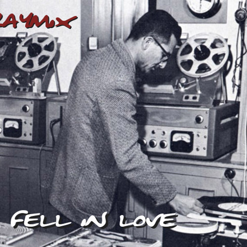 "Raymix - I fell in love (forbidden raymix)  [ ""Buy this track"" for free d/l ]"