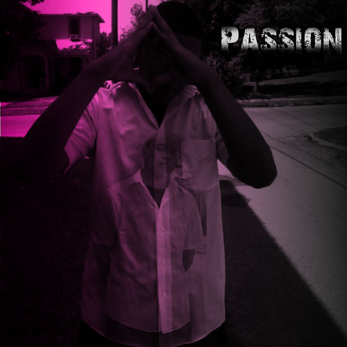Passion ft. Yung D and BIG D-WIZAL