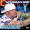 Ice Ice Baby- Vanilla Ice ( Dj Glitch Remix)