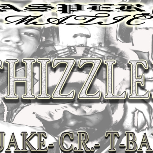 THIZZLED (REMIX) FT T-BABY, QUAKE & C.R