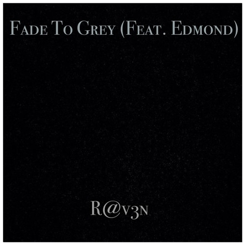 R@v3n feat. edmond - Fade to Grey (visage cover)