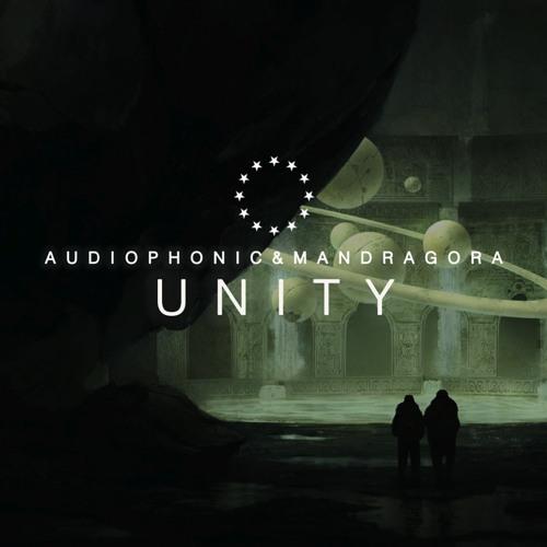 Audiophonic & Mandragora - Unity